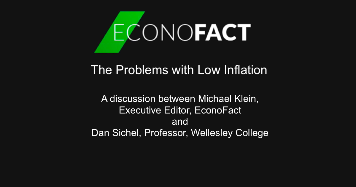 The Problems with Low Inflation (VIDEO)